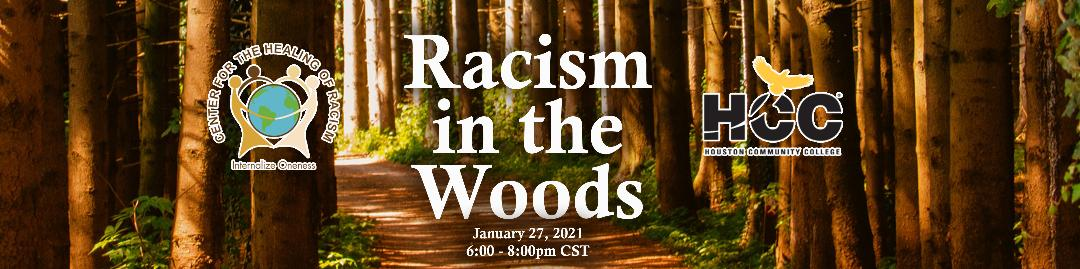 Racism in the woods